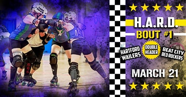 Hartford Area Roller Derby 2020 Home Season Tickets- 3/21,4/25, 5/30, 6/27