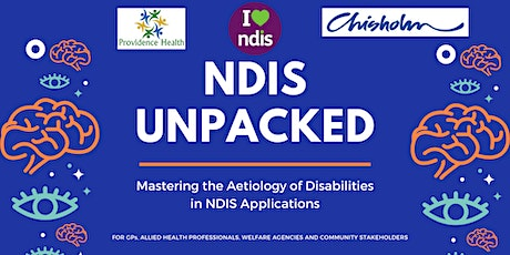 UNPACKED NDIS: Mastering the Aetiology of Disabilities in NDIS Applications tickets