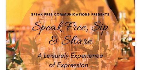 Speak Free, Sip & Share  tickets