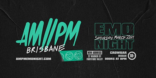 AM//PM Emo Night: Brisbane