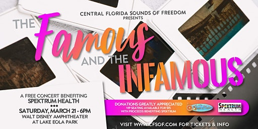 CFSOF Benefit Concert:  'The Famous and The Infamous'