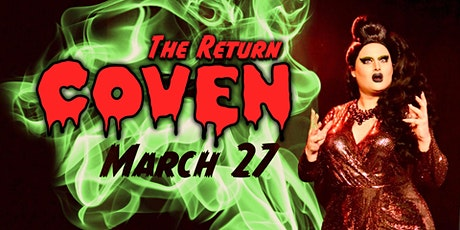 The Return - COVEN Drag Show tickets