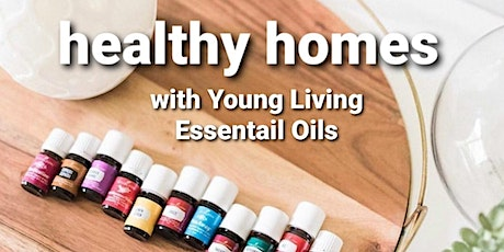 Healthy Homes with Young Living tickets