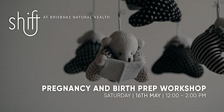 Pregnancy and Birth Prep Online Workshop - Brisbane tickets