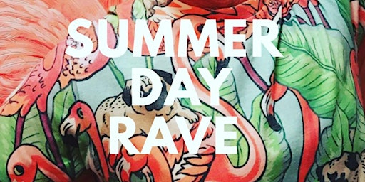 Summer Day Rave