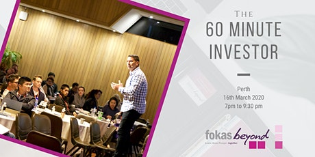 The 60 Minute Investor Live Educational Workshop (Perth) tickets
