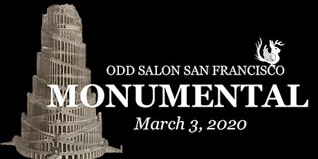 Odd Salon SF: MONUMENTAL tickets