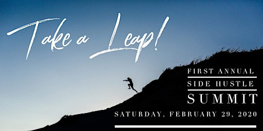 Side Hustle Summit: Take a Leap of Faith
