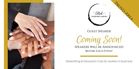 Provo Area Utah Leading Ladies - Networking & Education for Women tickets