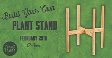 SOLD OUT: Build Your Own Plant Stand