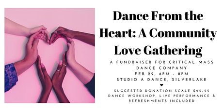Dance From the Heart: A Community Love Gathering for Critical Mass Dance Co tickets