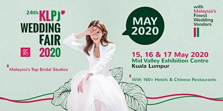 24th KLPJ Wedding Fair 2020 (MAY 2020) Mid Valley Exhibition Centre tickets