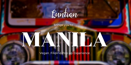 Vegan Filipino Pop Up Cultural Foodie Experience tickets