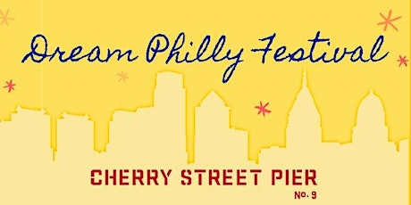 Dream Philly Festival 2020 tickets