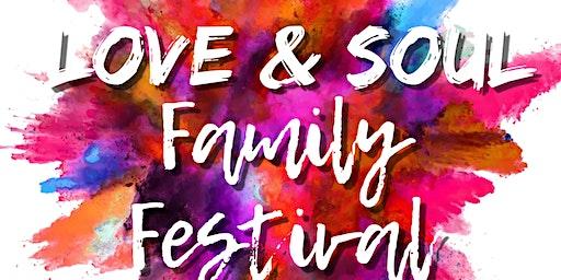 3rd Annual Love & Soul Family Festival
