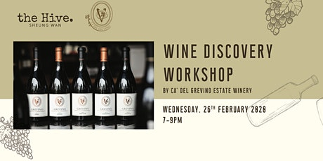 Cancelled - Wine Discovery Workshop by Ca' Del Grevino Estate Winery tickets