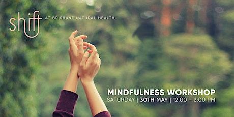 Mindfulness Workshop - Brisbane tickets