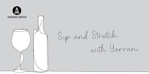 Sip and Stretch