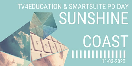 TV4Education and SmartSuite PD Day - Sunshine Coast tickets