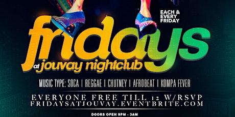 Fridays at Jouvay Nightclub  tickets