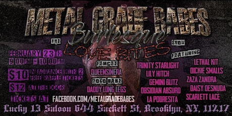 "Metal Grade Babes Presents: The ""Love Bites"" Show tickets"