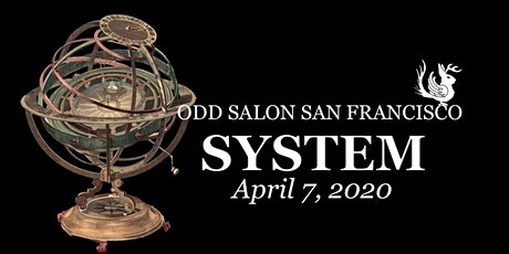 Odd Salon SF: SYSTEM tickets