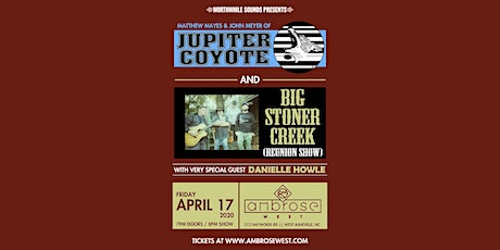 Jupiter Coyote (duo) + Big Stoner Creek w/ Danielle Howle tickets