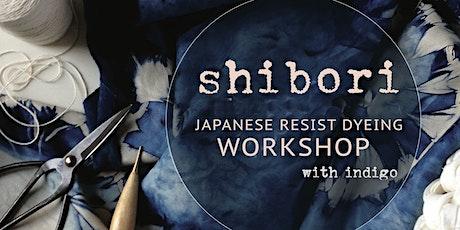 Shibori dyeing with Indigo tickets