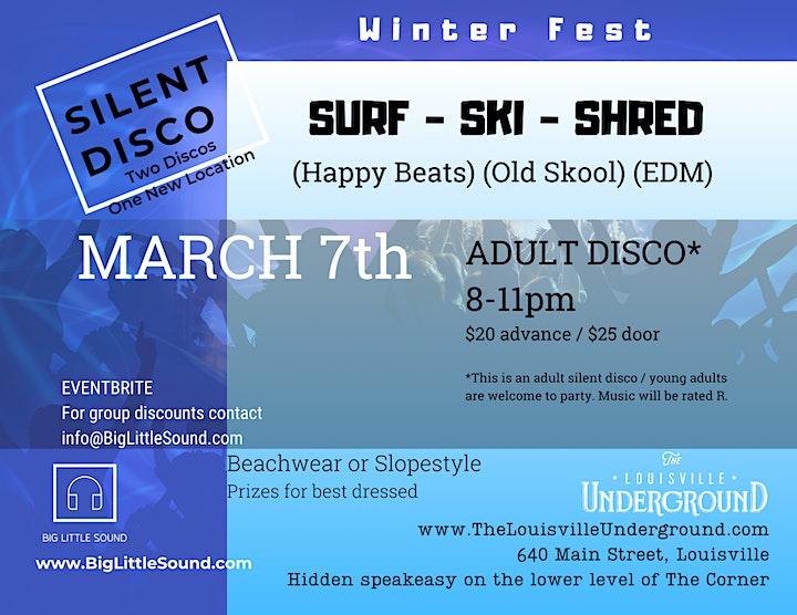 WINTER FEST: ADULT Silent Disco: March 7th!  SURF -SHRED - SKI image
