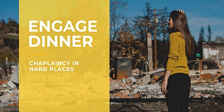 Engage Dinner: Chaplaincy in hard places tickets