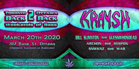 Toronto Takeover: Kraysh w/ Bill Slinnton, GWD + More | Ottawa tickets