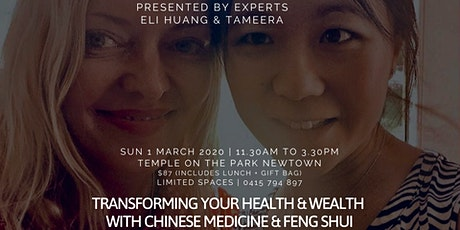 Transform your Health & Wealth with Chinese Medicine & Feng Shui tickets