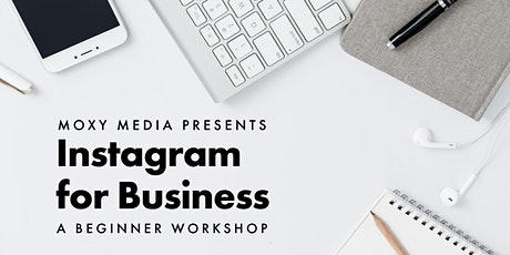 Instagram for Business: Beginner Workshop tickets