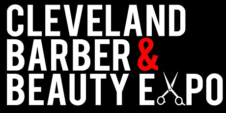 Cleveland Barber & Beauty Expo 2020 tickets
