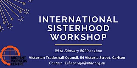International Sisterhood Workshop tickets