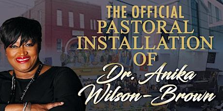 Installation of Dr. Anika Wilson-Brown, Union Temple Baptist Church tickets