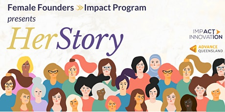 HerStory - presented by Female Founders Impact Program tickets