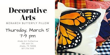 Decorative Arts: Monarch Pillow tickets