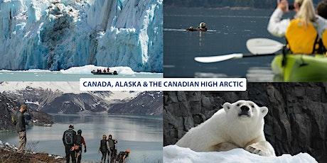 Canada, Alaska & the Canadian High Arctic tickets
