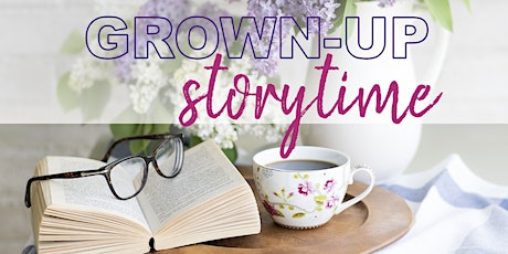 Grown Up Storytime 2020 tickets