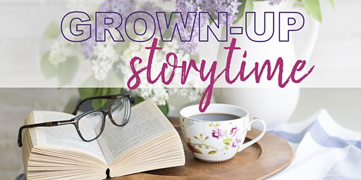Grown Up Storytime 2020