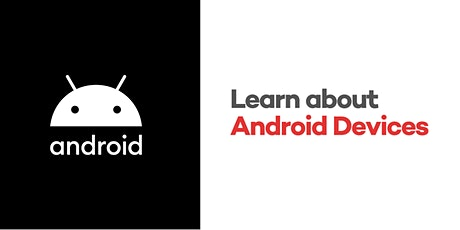 Learn About Android Devices tickets