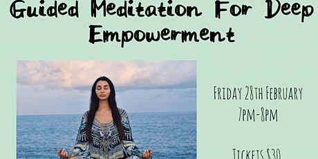Guided Meditation for Deep Empowerment tickets