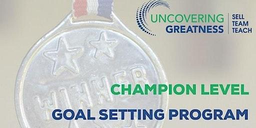 Champion Level Goal Setting Program