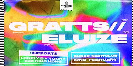 Housing Boom • Gratts + Eluize (DE) • Sat 22nd Feb tickets