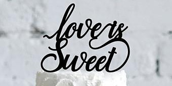 Love is Sweet - Wedding Cake Tasting Event - March 15