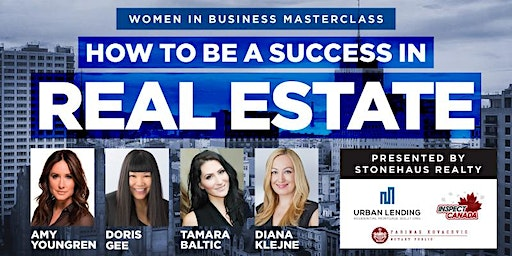 Women in Business Masterclass: How to be a success in Real Estate