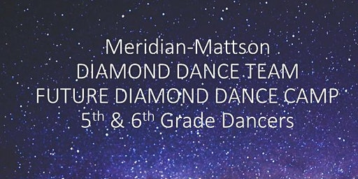Meridian and Mattson Diamond Dance Team - 5th and 6th Grade Dance Clinic