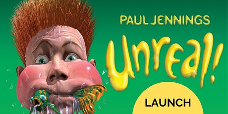 Exhibition Launch: Paul Jennings UNREAL - Newcastle Library tickets