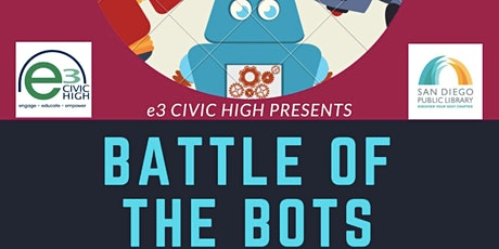 e3 Civic High Presents: 2nd Annual Battle of the Bots! tickets